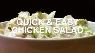 Quick and Easy Chicken Salad