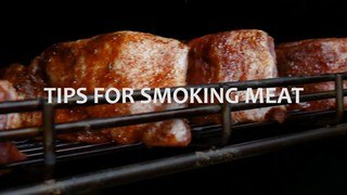 Tips for Smoking Meat