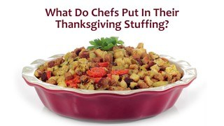 What Do Chefs Put in Their Stuffing?