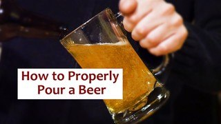 How to Properly Pour a Beer