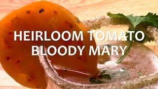 Heirloom Tomato Bloody Mary